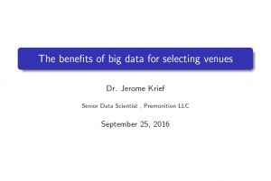 The Benefits of Big Data For Selecting Venues