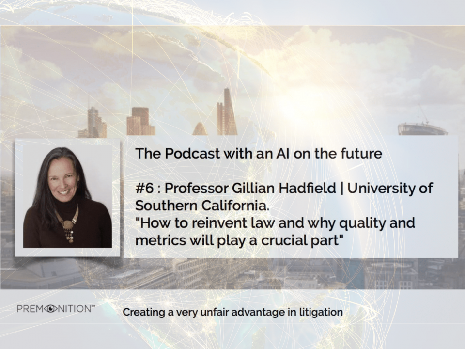 Premonition podcast with Professor Gillian Hadfield