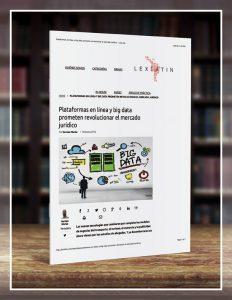 Plataformas en línea y big data prometen revolucionar el mercado jurídico (Spanish)