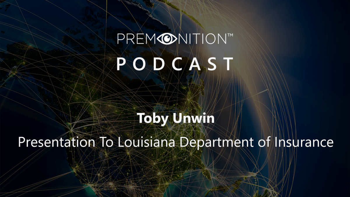 Toby Unwin - Presentation To Louisiana Department of Insurance