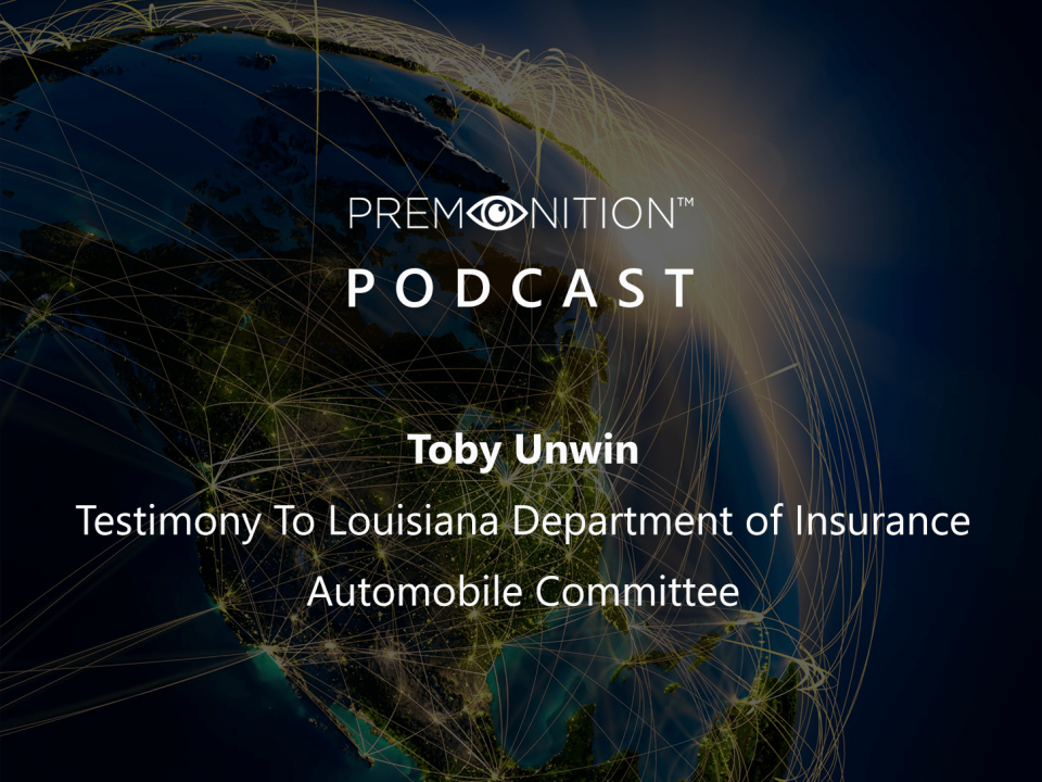 Toby Unwin Testimony To Louisiana Department of Insurance Automobile Committee